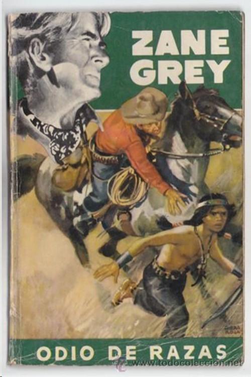 tapa de Grey, Zane - Odio de razas