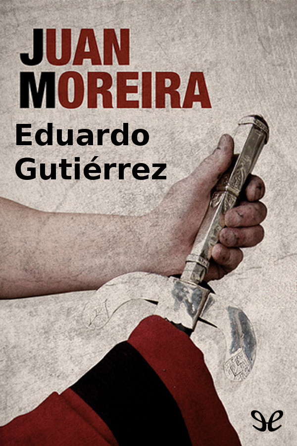 Guti�rrez, Eduardo - Juan Moreira