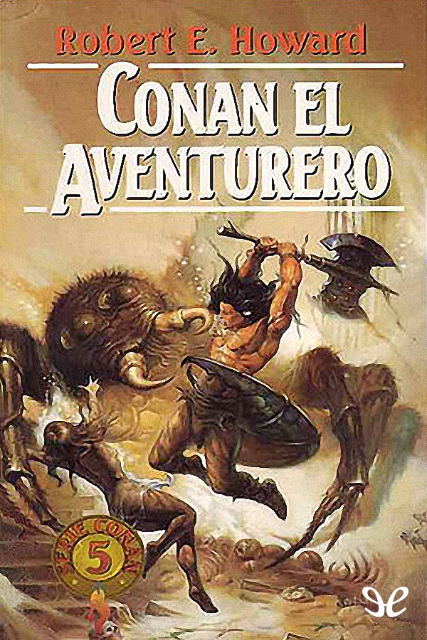 Howard, Robert E. - Conan el aventurero