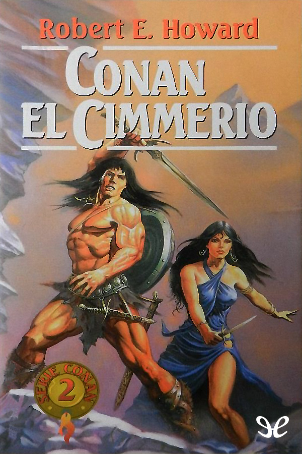 Howard, Robert E. - Conan el cimmerio