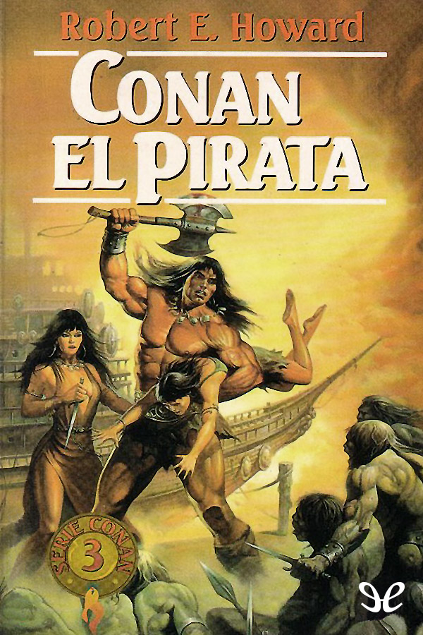 Howard, Robert E. - Conan el pirata