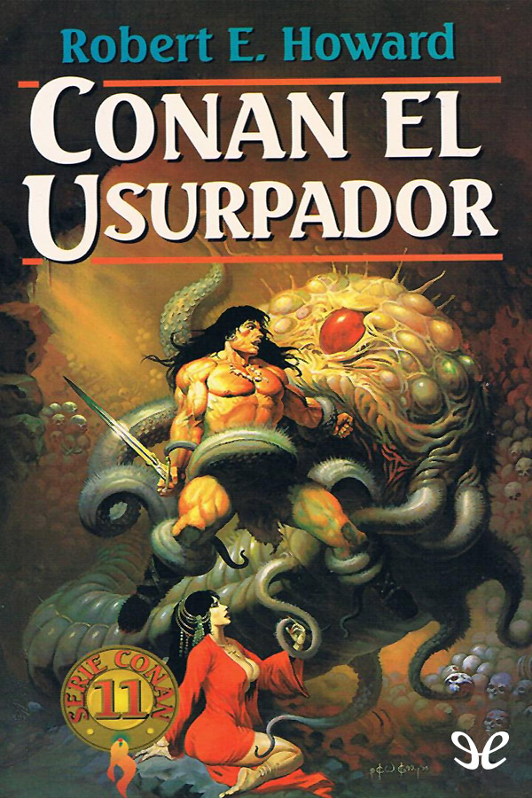 Howard, Robert E. - Conan El usurpador
