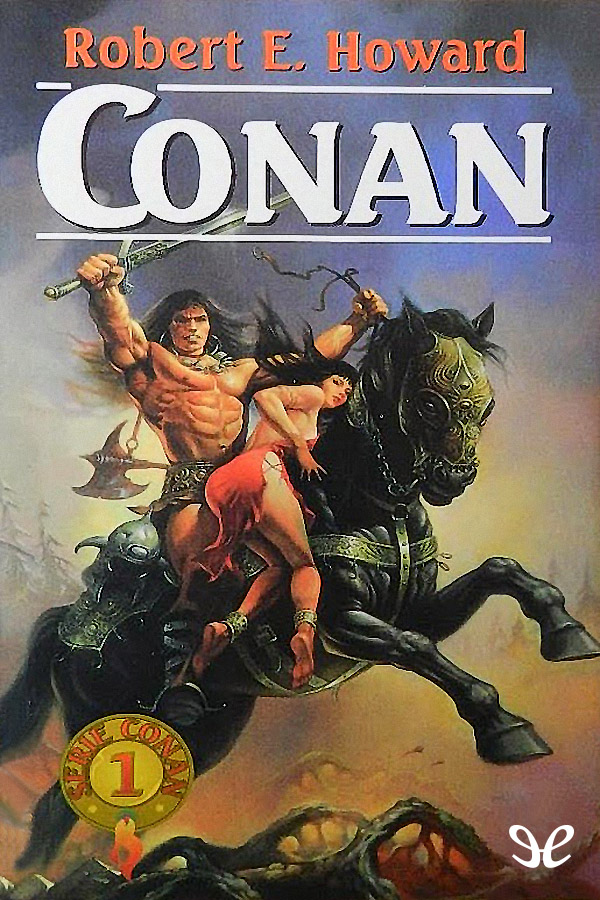 Howard, Robert E. - Conan