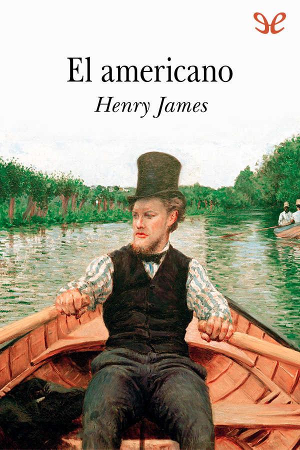 tapa de James, Henry - El Americano