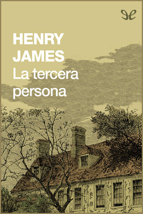 tapa de James, Henry - La Tercera persona