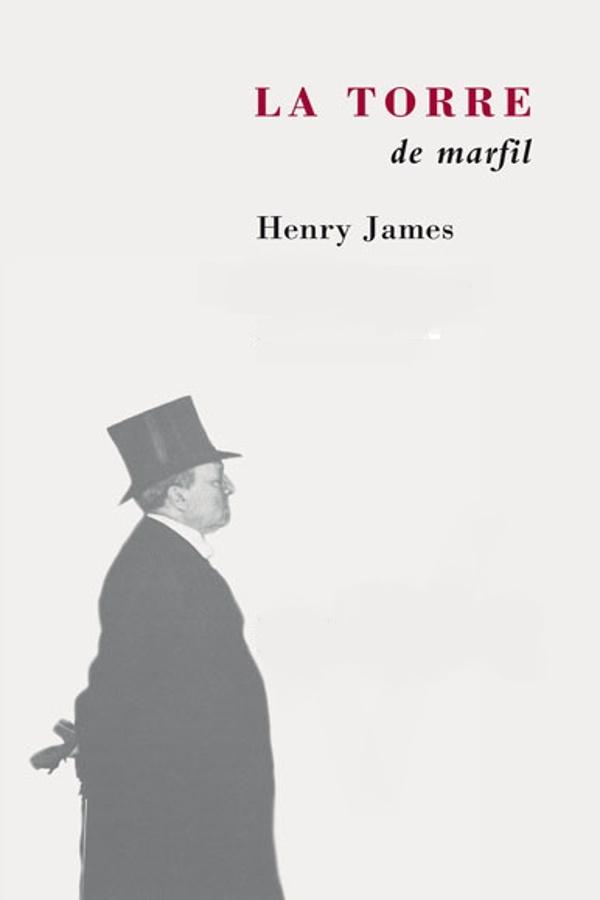 tapa de James, Henry - La Torre de Marfil