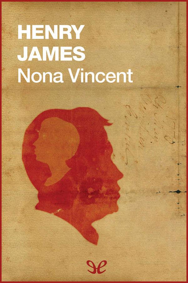 tapa de James, Henry - Nona Vincent