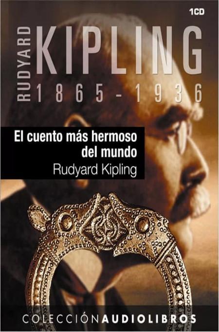 Kipling, Joseph Rudyard - El Cuento m�s hermoso del mundo