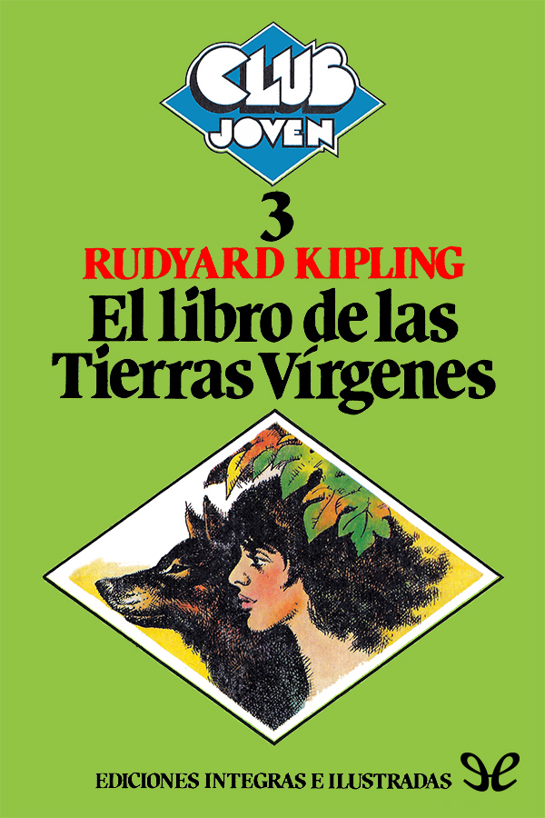 Kipling, Joseph Rudyard - El Libro de las tierras v�rgenes
