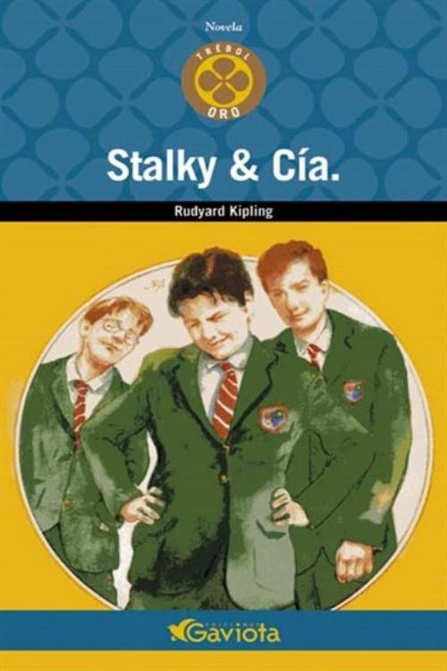 Kipling, Joseph Rudyard - Stalky & C�a.
