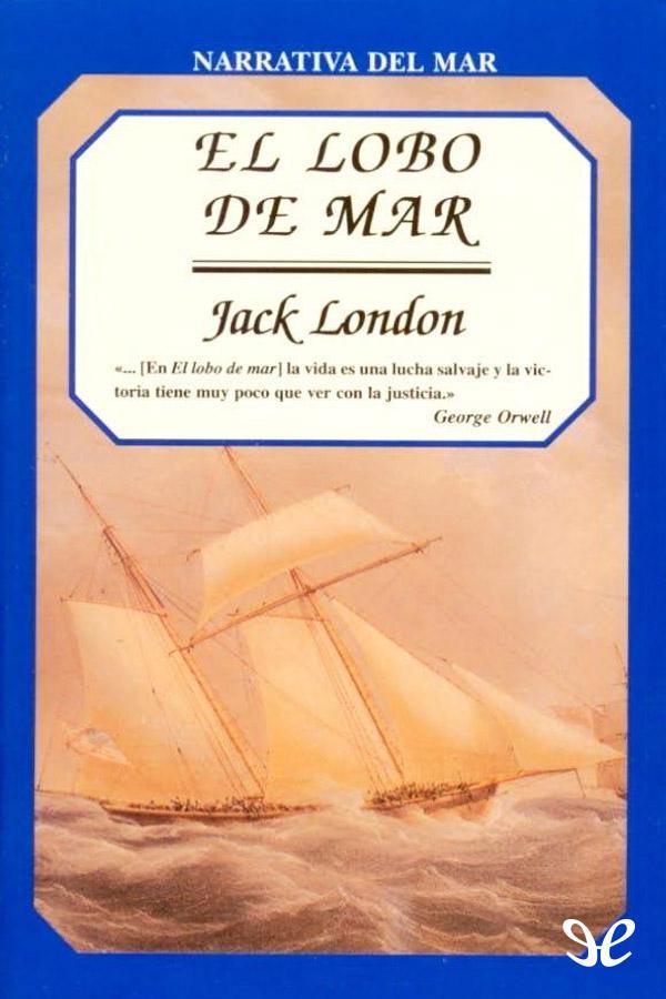 London, Jack - El Lobo de mar
