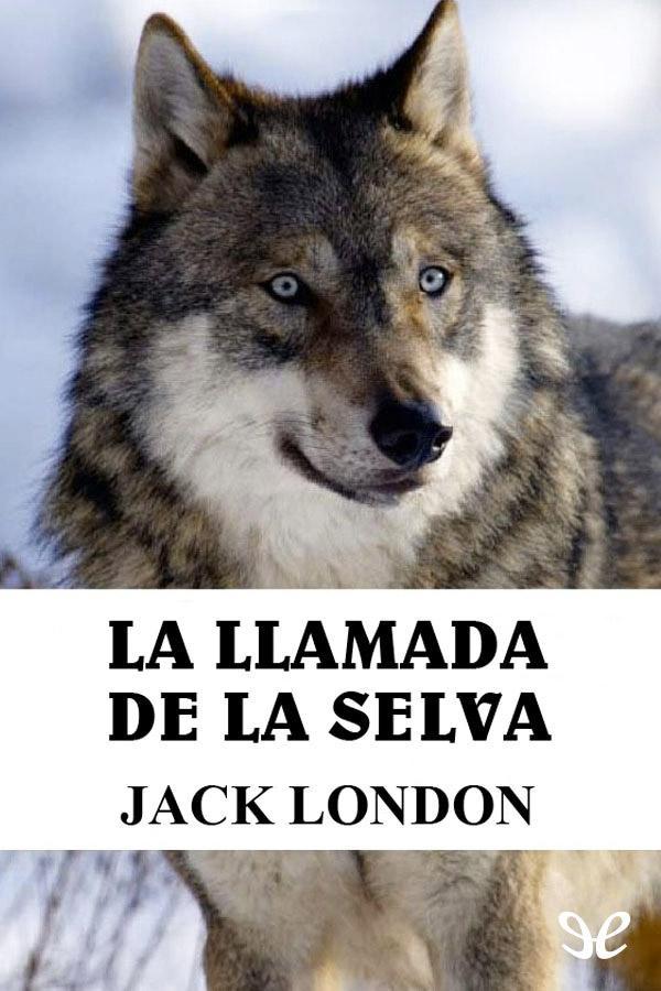 tapa de London, Jack - La Llamada de la selva