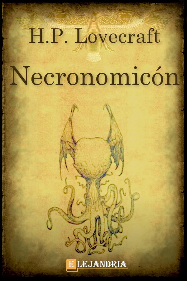 Lovecraft, H.P. - Historia del Necronomicon