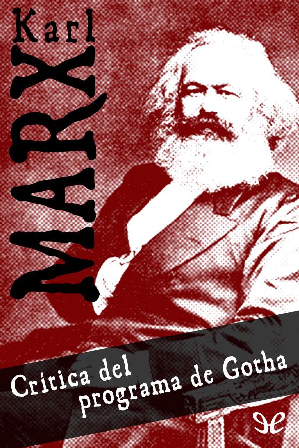 Marx, Karl - Cr�tica del Programa de Gotha