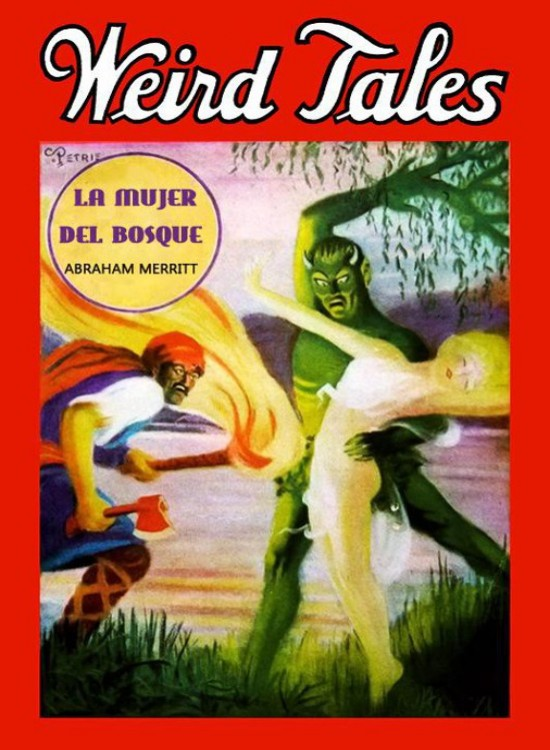 Merritt, Abraham - La Mujer del bosque
