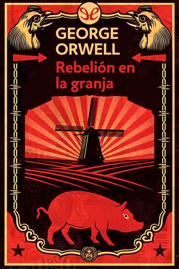 Orwell, George - Rebeli�n en la granja
