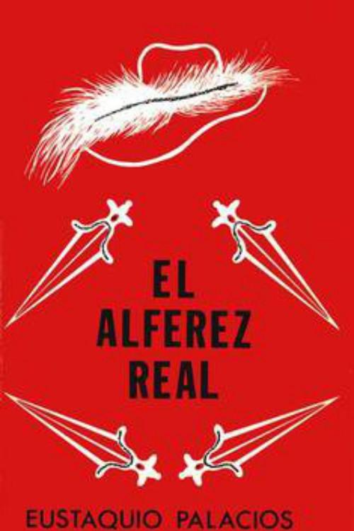 tapa de Palacios, Eustaquio - El Alf�rez real