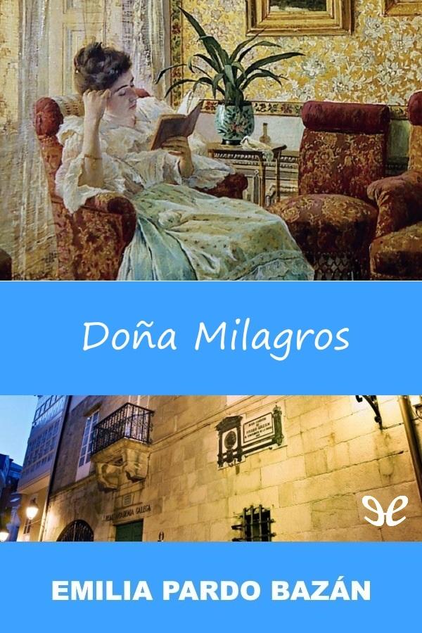 Pardo Baz�n, Emilia, Condesa de - Do�a Milagros