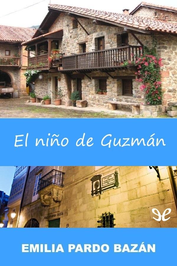 Pardo Baz�n, Emilia, Condesa de - El Ni�o de Guzm�n