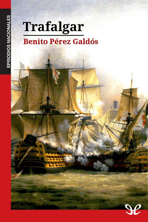 P�rez Gald�s, Benito - Trafalgar