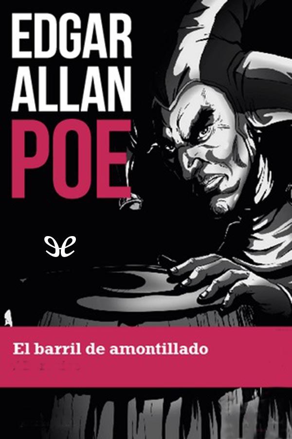 tapa de Poe, Edgar Allan - El Barril de Amontillado