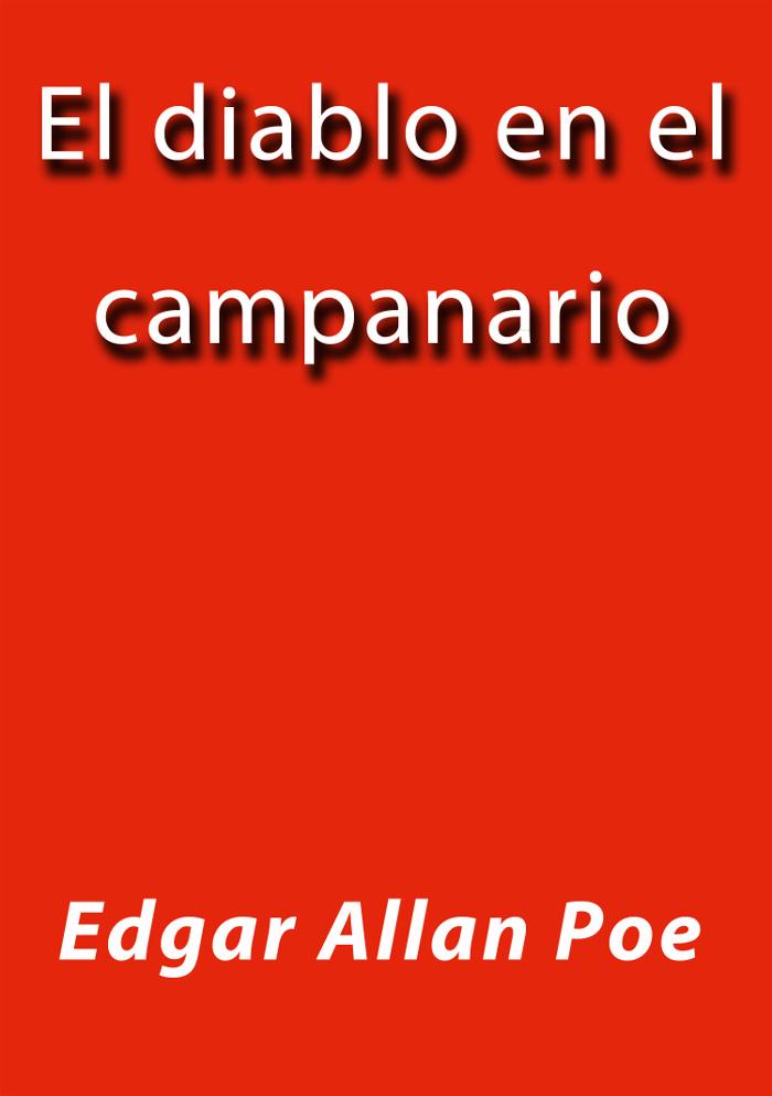 tapa de Poe, Edgar Allan - El Diablo en el campanario