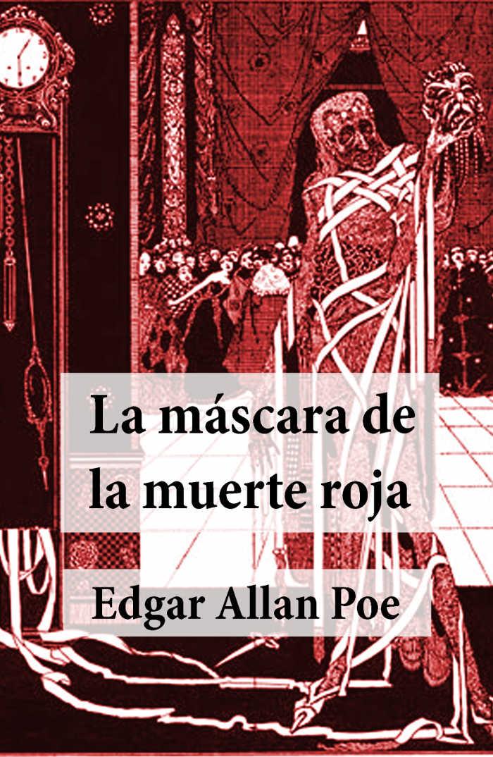tapa de Poe, Edgar Allan - La M�scara de la Muerte Roja