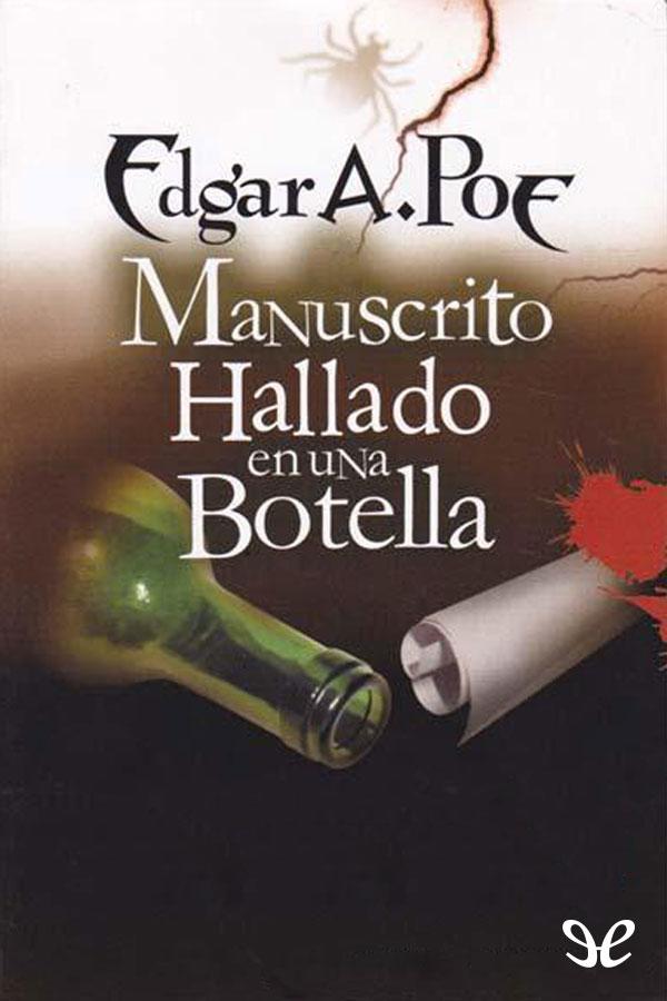 Poe, Edgar Allan - Manuscrito hallado en una botella