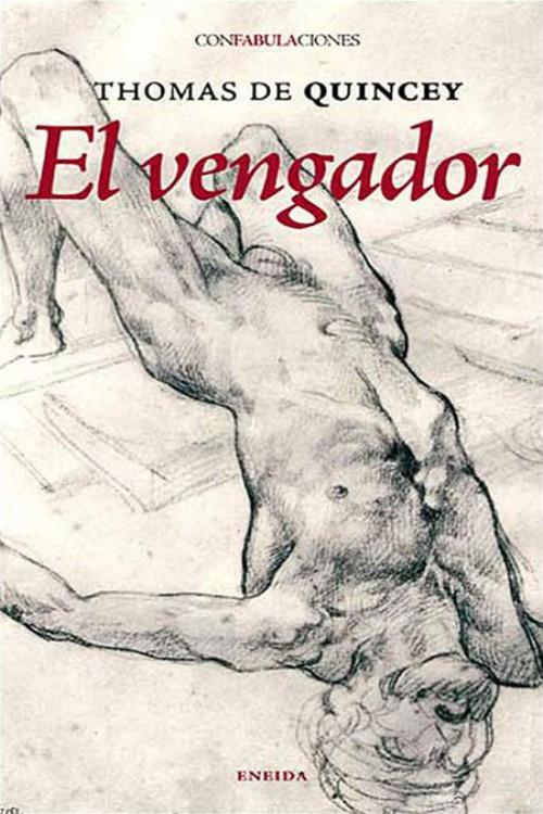 Quincey, Thomas de - El Vengador