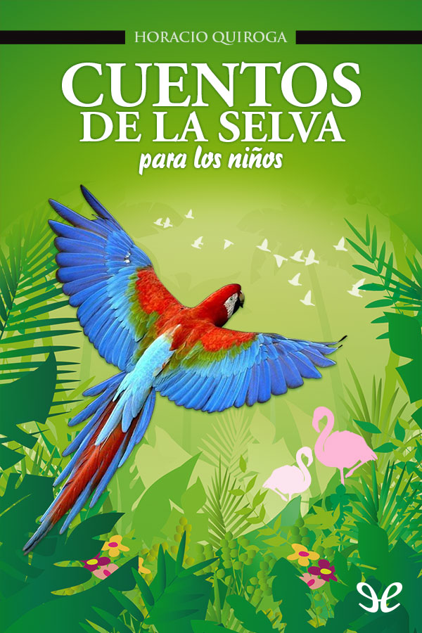 tapa de Quiroga, Horacio - Cuentos de la selva