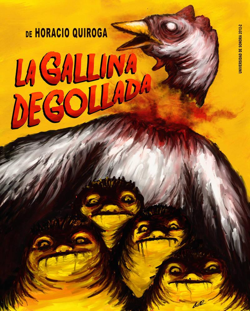 tapa de Quiroga, Horacio - La Gallina degollada