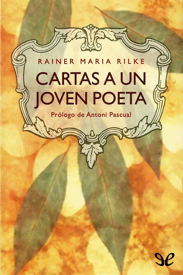 Rilke, Rainer Mar�a - Cartas a un joven poeta
