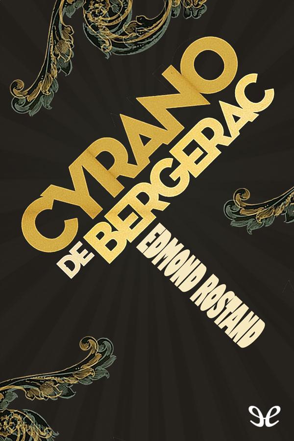 tapa de Rostand, Edmond - Cyrano de Bergerac