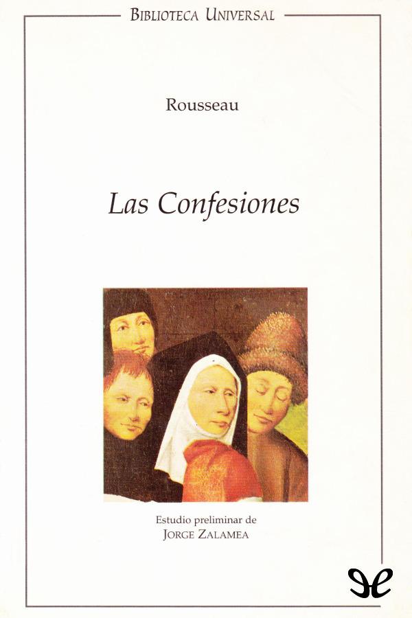 Rousseau, Juan Jacobo - Las confesiones