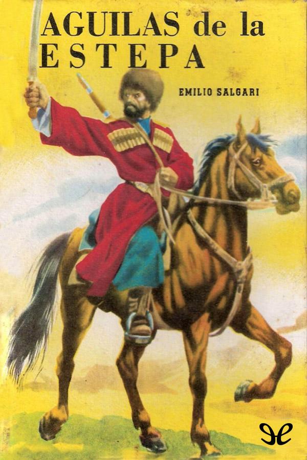 tapa de Salgari, Emilio - Aguilas de la estepa