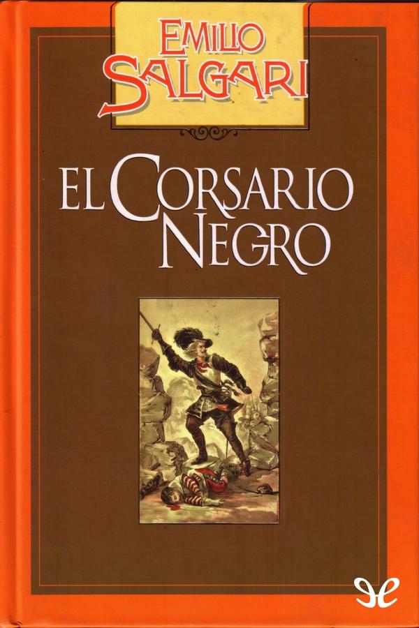 Salgari, Emilio - El Corsario Negro