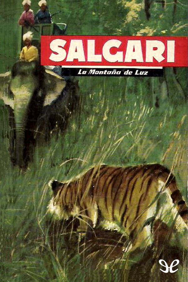tapa de Salgari, Emilio - La Monta�a de luz