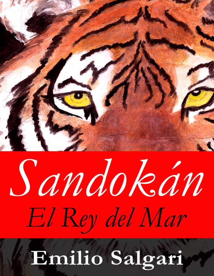 tapa de Salgari, Emilio - Sandokan el Rey del Mar