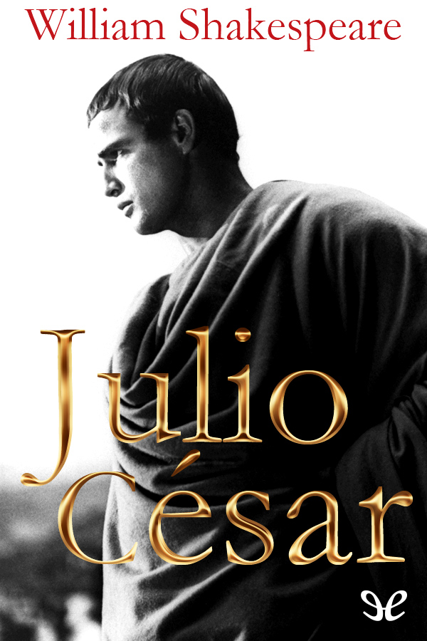 Shakespeare, William - Julio C�sar