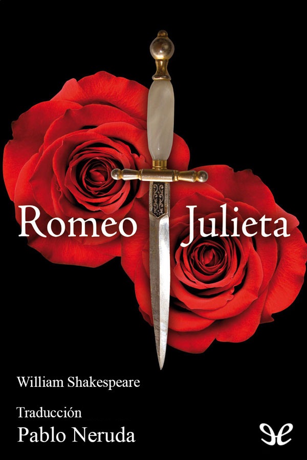 Shakespeare, William - Romeo y Julieta