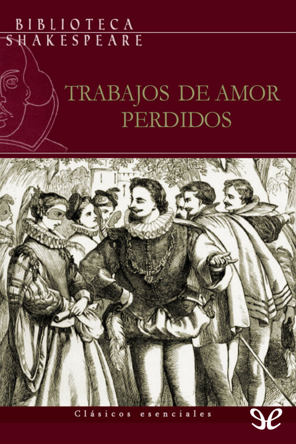 tapa de Shakespeare, William - Trabajos de amor perdidos