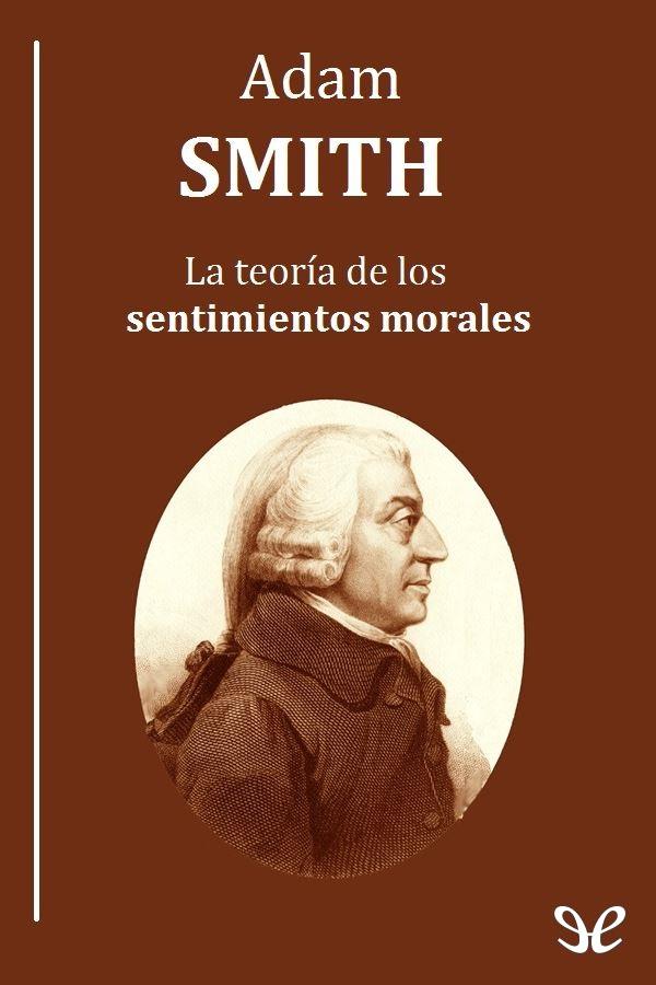 La teoria de los sentimientos morales de Smith