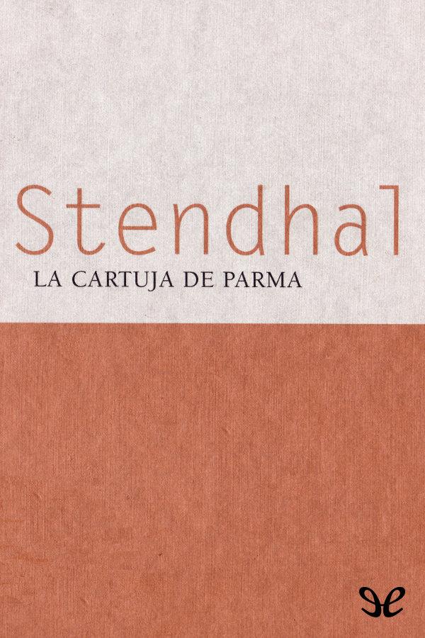 tapa de Stendhal - La Cartuja de Parma