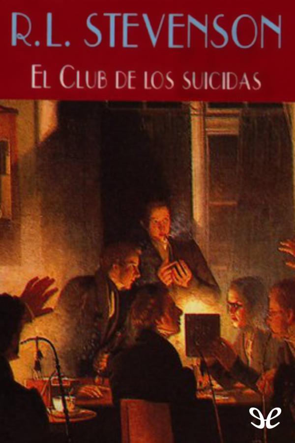 Stevenson, Robert Louis - El Club de los Suicidas