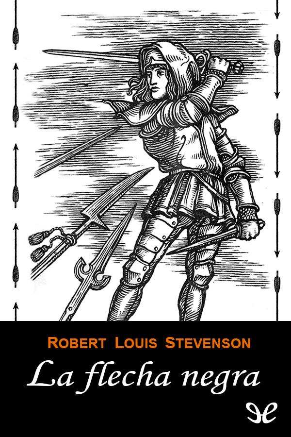 Stevenson, Robert Louis - La Flecha negra