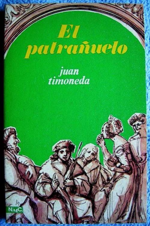 Timoneda, Juan de - El patra�uelo