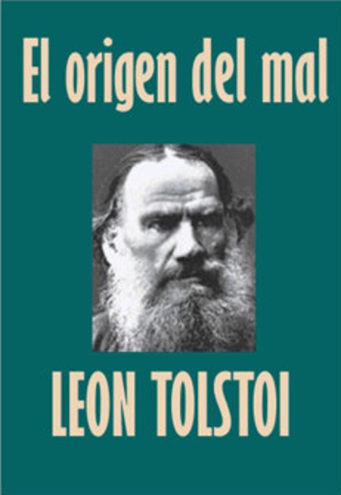 tapa de Tolstoi, Le�n - El Origen del mal
