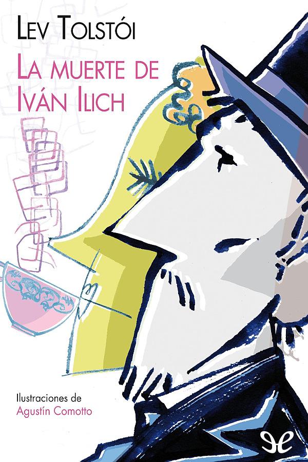 Tolstoi, Le�n - La Muerte de Ivan Ilich