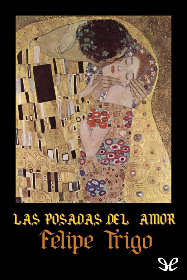 Trigo, Felipe - Las Posadas del amor