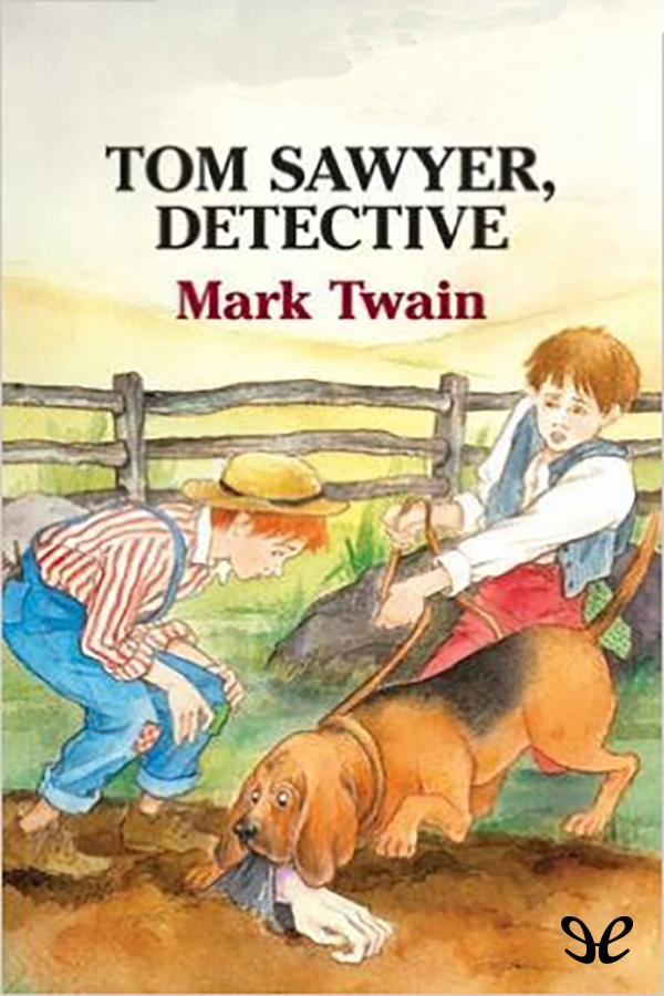 Twain, Mark - Tom Sawyer detective